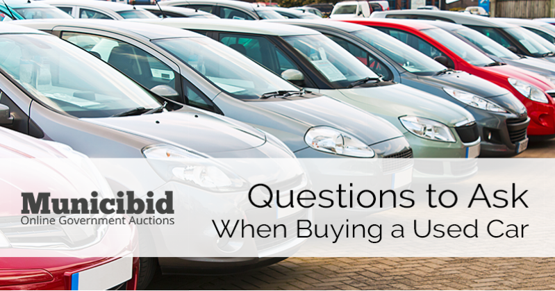 Questions To Ask When Buying A Car >> Questions To Ask When Buying A Used Car Municibid Blog