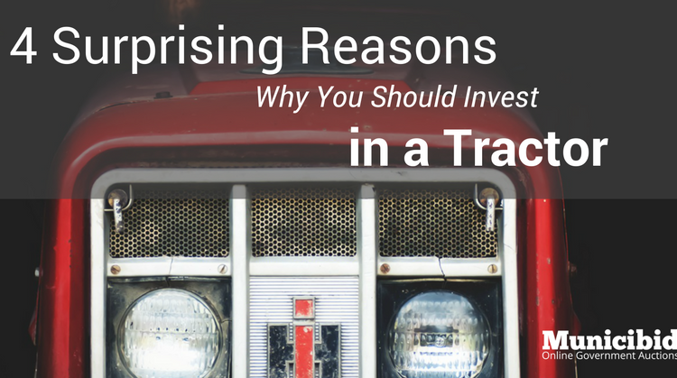 4 Surprising Reasons Why You Should Invest in a Tractor
