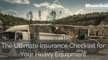 The Ultimate Insurance Checklist for Your Heavy Equipment